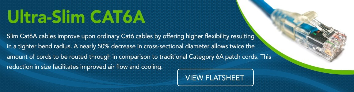 Ultra-Slim CAT6A Product Banner